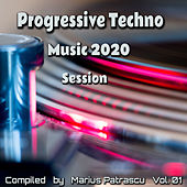 Progressive Techno Music 2020 Session, Vol. 01 di Various Artists