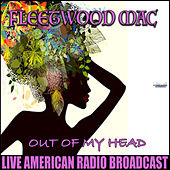 Out Of My Head (Live) de Fleetwood Mac