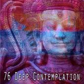 76 Deep Contemplation von Music For Meditation