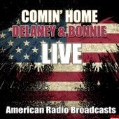 Comin' Home (Live) von Delaney & Bonnie