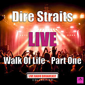 Walk Of Life - Part One (Live) de Dire Straits