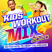 Kid's Workout Mix 2020 by Various Artists