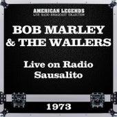 Live on Radio Sausalito 1973 (Live) de Bob Marley