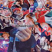 SCARRED 4 LIFE by Sle4ze