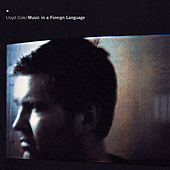 Music in a Foreign Language de Lloyd Cole