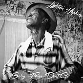 Baby Please Don't Go (Live) by Lightnin' Hopkins