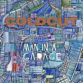Man In A Garage de Coldcut