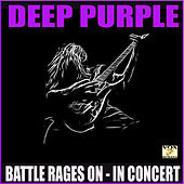 Battle Rages On In Concert (Live) by Deep Purple