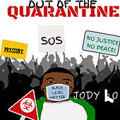 Out of the Quarantine de Jody Lo
