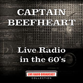 Live Radio in the 60's (Live) de Captain Beefheart