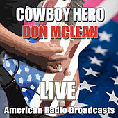 Cowboy Hero (Live) de Don McLean