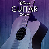 Disney Guitar: Calm by Disney Peaceful Guitar