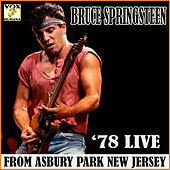 '78 Live from Asbury Park New Jersey (Live) by Bruce Springsteen