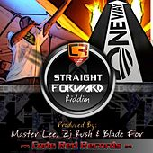 Straight Forward Riddim - Reloaded de Various Artists
