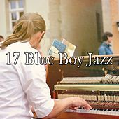 17 Blue Boy Jazz by Chillout Lounge