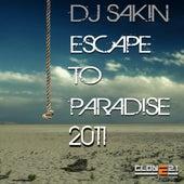 Escape to Paradise 2011 by DJ Sakin