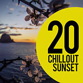 20 Chill Out Sunset by Chill Out 2018