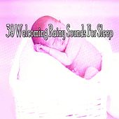 39 Welcoming Rainy Sounds for Sle - EP by Rain Sounds and White Noise