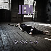 The Kick Inside by Jem