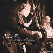 Live on the Road by Miss Tess