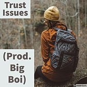 Trust Issues by Sosakay