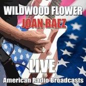 Wildwood Flower (Live) van Joan Baez