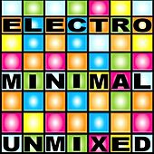 Electro Minimal Umixed by Various Artists