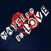Maybe Im In Love by Kilo Paradise