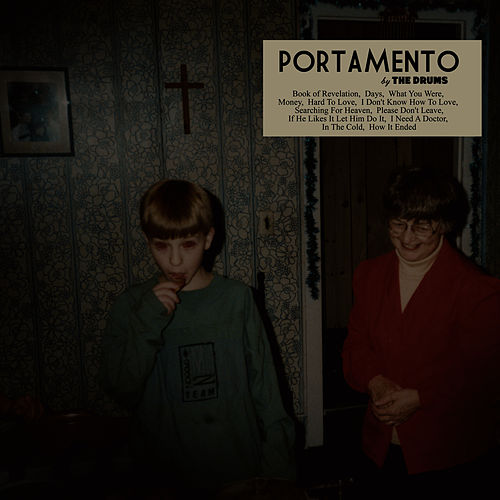 Portamento by The Drums