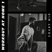 Workout at Home 1 - Chart Mix de Sympton X Collective