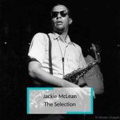 Jackie McLean - The Selection by Jackie McLean