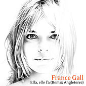 Ella, elle l'a (Remix Angleterre) by France Gall