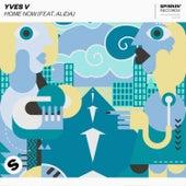 Home Now (feat. Alida) von Yves V