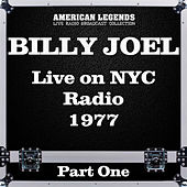 Live on NYC Radio 1977 Part One (Live) de Billy Joel