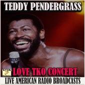 Love TKO Concert (Live) de Teddy Pendergrass