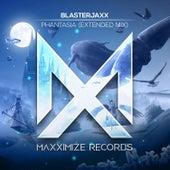Phantasia (Extended Mix) von BlasterJaxx