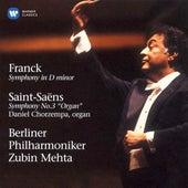 Franck: Symphony - Saint-Saëns: Symphony No. 3 with Organ di Zubin Mehta