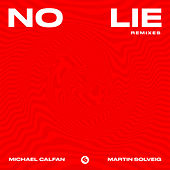 No Lie (Remixes) by Michael Calfan
