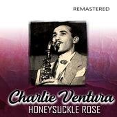 Honeysuckle Rose (Remastered) di Charlie Ventura