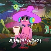 The Midnight Gospel (Music from the Netflix Original Series) de Joe Wong