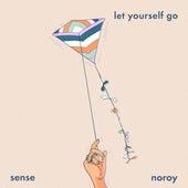 Let Yourself Go de Sense & Noroy