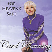 For Heaven's Sake by Carol Channing