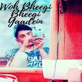 Woh Bheegi Bheegi Yaadein (Remix) de Shaikh Kashif
