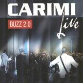 Buzz 2.0 (Live) by Carimi