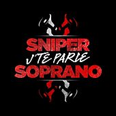 Je te parle by Sniper