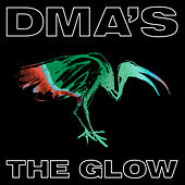THE GLOW by DMA's