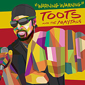 Warning Warning by Toots and the Maytals
