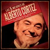 Las 5 mejores von Alberto Cortez