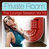 Private Room, Vol. 10 (The Lounge Session Deluxe) by Various Artists