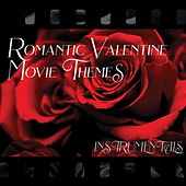 Romantic Valentine Movie Themes - Instrumentals de Various Artists